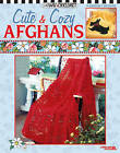 Cute and Cozy Afghans by Mary Engelbreit (Paperback, 2003)