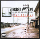 Love Remains by Bobby Watson (Sax) (CD, Aug-2010, RED Distribution)
