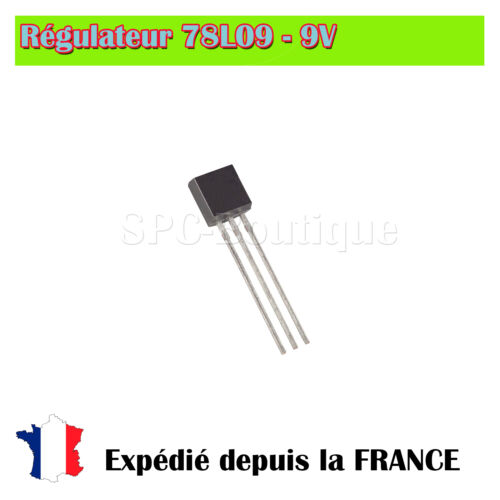 Regulateur de tension 9V TO92 Regulateur  78L09