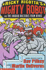 Mighty Robot Vs the Voodoo Vultures from Venus by Dav Pilkey (Paperback, 2011)