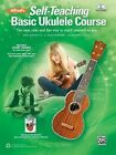 Alfred's Self-Teaching Basic Ukulele Method: The New, Easy, and Fun Way to Teach Yourself to Play, Book & CD by Nathaniel Gunod, Ron Manus, L C Harnsberger (Paperback, 2015)
