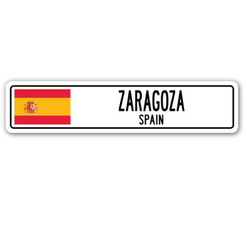 SPAIN Street Sign Spaniard flag city country road wall gift ZARAGOZA