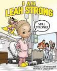 I Am Leah Strong by Devon Still, Leah Still (Paperback / softback, 2015)