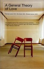 A General Theory of Love by Thomas Lewis, Richard Lannon and Fari Amini (2001, Paperback)