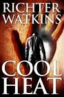 Cool Heat: Action-Packed Crime-Thriller: Book 1: The Heat Series by Richter Watkins (Paperback / softback, 2014)