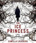 The Ice Princess by Camilla L Ckberg (CD-Audio, 2010)
