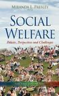 Social Welfare: Policies, Perspectives and Challenges by Nova Science Publishers Inc (Hardback, 2014)