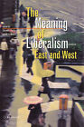 The Meaning of Liberalism - East and West by Central European University Press (Hardback, 1999)