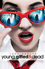Young, Gifted and Dead by Lucy Carver (Paperback, 2013)