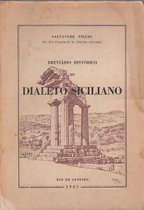 BREVIARIO-HISTORICO-DO-DIALETO-SICILIANO-1954-RIO-DE-JANEIRO-PORTOGHESE-QA87
