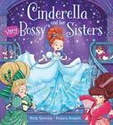 Cinderella and Her Very Bossy Sisters von Mark Sperring und Barbara Bongini (2016, Taschenbuch)