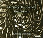 Girolamo Frescobaldi: Ricercari (CD, Feb-2013, Passacaille)