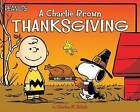 A Charlie Brown Thanksgiving by Charles M Schulz (Paperback / softback, 2016)