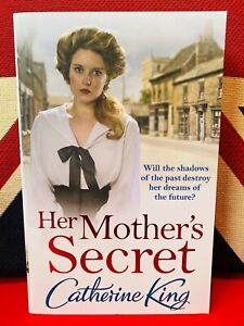Her-Mother-039-s-Secret-by-Catherine-King-Paperback-2014-NEW-Free-UK-Delivery