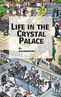 Life in the Crystal Palace by Alan Harrington (Paperback / softback, 1967)