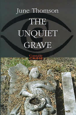 1 of 1 - Thomson, Ms June, The Unquiet Grave (Constable crime), Very Good Book