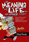 Amelia Rules!: The Meaning of Life... and Other Stuff by Jimmy Gownley (Hardback, 2011)