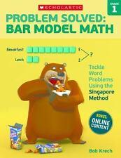 Problem Solved: Bar Model Math: Grade 1 by Bob Krech (2016, Paperback)