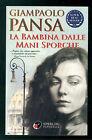 PANSA GIAMPAOLO LA BAMBINA DALLE MANI SPORCHE SPERLING PAPERBACK 2000 SUPERBEST