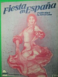 1990-SCHAUM-FIESTA-en-ESPANA-ALFRED-CAHN-PIANO-SOLO-SHEET-MUSIC-L-6