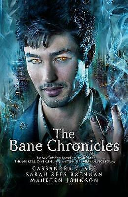 1 of 1 - The Bane Chronicles by Maureen Johnson, Sarah Rees Brennan, Cassandra Clare (Pap