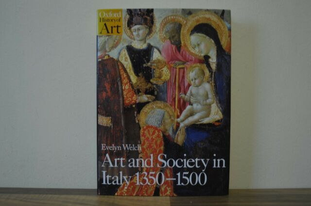 Art and Society in Italy, 1350-1500 by Evelyn S. Welch (Hardback, 1997) 1/1 (Z2)