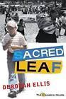 Sacred Leaf by Deborah Ellis (Hardback, 2007)