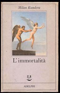 MILAN-KUNDERA-034-L-039-IMMORTALITA-039-034-PRIMA-EDIZIONE