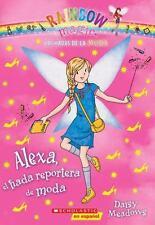 Las hadas de la moda #4: Alexa, el hada reportera de moda (Spanish Edition)