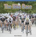 The Bike Race: Add Within 20 by Blaire Peterson (Paperback / softback, 2013)