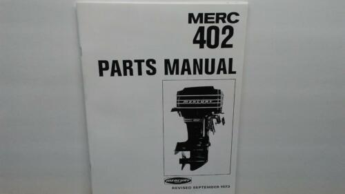 1973 Mercury 402 Outboard Motor Parts Manual 40 HP