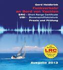 Funkverkehr an Bord von Yachten - Praxis und Prüfung von Gerd Heidbrink (2015, Taschenbuch)