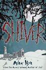 Shiver by Alex Nye (Paperback, 2014)