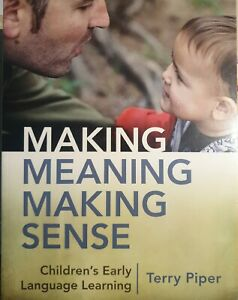Making-Meaning-making-Sense-children-039-s-Early-lenguage-Learning-Terry-Piper
