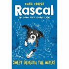 Rascal: Swept Beneath the Waters by Chris Cooper (Paperback, 2015)