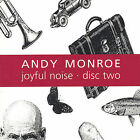 Joyful Noise: Disc Two * by Andy Monroe (CD, Dec-2001, Compact Risks)