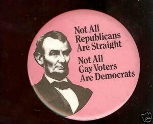 LINCOLN-pin-NOT-all-Republican-Straight-GAY-1970s-pinback