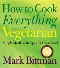 How to Cook Everything Vegetarian Cookbook by Mark Bittman Hardcover BOOK