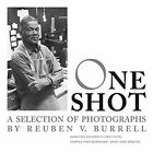 One Shot: A Selection of Photographs by Reuben V. Burrell by University of Virginia Press (Paperback, 2013)