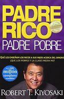 Padre Rico, Padre Pobre (rich Dad, Poor Dad) (spanish Edition)