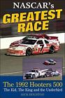 NASCAR's Greatest Race: the 1992 Hooters 500 by Rick Houston (2016, Hardcover)