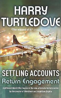 Settling Accounts: Return Engagement, Turtledove, Harry | Paperback Book | Good