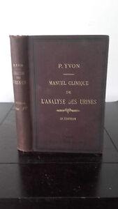 P. Yvon - Manuale clinique Di ANALISI Delle Urines - 1884 - Editore Octave Doin
