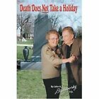 Death Does Not Take a Holiday 9780595668830 by John Budilovsky Hardcover