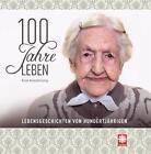 100 Jahre Leben (2015, Kunststoffeinband)