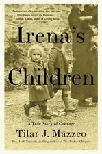 Irena's Children: The Extraordinary Story of the Woman Who Saved 2,500 Children