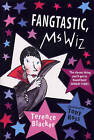 Fangtastic, Ms Wiz by Terence Blacker (Paperback, 2008)