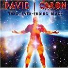 David J. Caron - Thru Ever-Ending Black (2013)