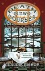 Death in Two Courses by Claudia Bishop (Paperback / softback)