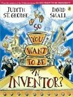 So You Want to be an Inventor? by George Judith St. (OHP transparencies, 2006)